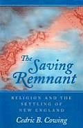 The Saving Remnant: Religion and the Settling of New England