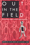 Out in the Field: Reflections of Lesbian and Gay Anthropolgists
