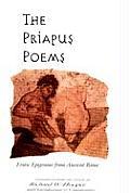 Priapus Poems Erotic Epigrams from Ancient Rome