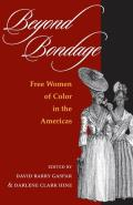 Beyond Bondage: Free Women of Color in the Americas