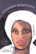 Gendered Resistance Women Slavery & The Legacy Of Margaret Garner