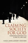 Claiming Society for God: Religious Movements and Social Welfare in Egypt, Israel, Italy, and the United States