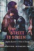 From Street to Screen: Charles Burnett's Killer of Sheep