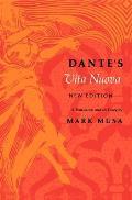 Dantes Vita Nuova A Translation & an Essaynew Edition