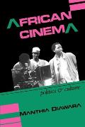 African Cinema: Politics and Culture