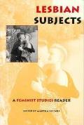 Lesbian Subjects A Feminist Studies Read