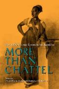 More Than Chattel: Black Women and Slavery in the Americas