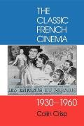 Classic French Cinema 1930 1960