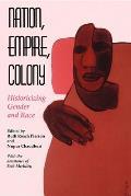 Nation Empire Colony Historicizing Gende