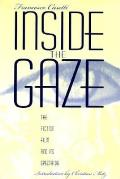 Inside the Gaze The Fiction Film & Its Spectator