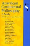 American Continental Philosophy A Reader