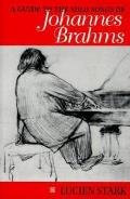 Guide to the Solo Songs of Johannes Brahms