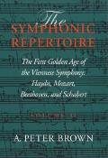 Symphonic Repertoire Volume 2 the First Golden Age of the Viennese Symphony Haydn Mozart Beethoven & Schubert