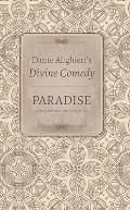 Dante Alighieri's Divine Comedy: Volume 5: Paradise: Italian Text with Verse Translation, /Volume 6: Paradise: Commentary