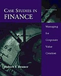 Case Studies in Finance Managing for Corporate Value Creation