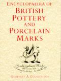 Encyclopedia Of British Pottery & Porcelain Mark