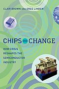 Chips & Change How Crisis Reshapes the Semiconductor Industry