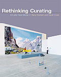 Rethinking Curating: Art After New Media
