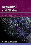 Networks & States The Global Politics of Internet Governance