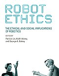 Robot Ethics The Ethical & Social Implications of Robotics