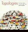 Topologies The Urban Utopia in France 1960 1970