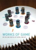 Works of Game: On the Aesthetics of Games and Art