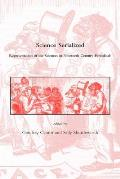 Science Serialized Representations of the Sciences in Nineteenth Century Periodicals