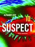 Alphabet City 10 Suspect