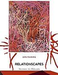 Relationscapes Movement Art Philosophy