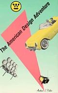 American Design Adventure 1940 1975