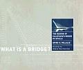What Is A Bridge Making of Santiago Calatrava