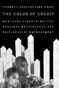 Color of Credit Mortgage Discrimination Research Methodology & Fair Lending Enforcement