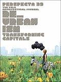Perspecta 39 Reurbanism Transforming Cap