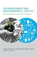 Technoscience & Environmental Justice Expert Cultures In A Grassroots Movement