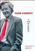 Noam Chomsky A Life Of Dissent
