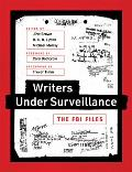 Writers Under Surveillance The FBI Files