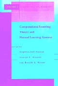 Computational Learning Theory & Natural Learning Systems Volume 1