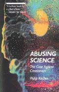 Abusing Science The Case Against Creationism
