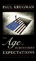Age Of Diminished Expectations Revised Edition
