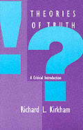Theories of Truth A Critical Introduction