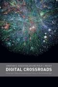 Digital Crossroads American Telecommunications Policy in the Internet Age