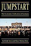 Jumpstart The Economic Unification of Germany