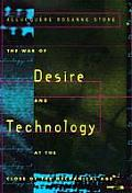 War of Desire & Technology at the Close of the Mechanical Age