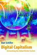 Digital Capitalism Networking the Global Market System