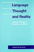 Language Thought & Reality Selected Writings