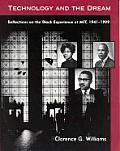 Technology & the Dream Reflections on the Black Experience at Mit 1941 1999