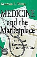 Medicine & The Marketplace