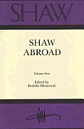 Shaw: The Annual of Bernard Shaw Studies. Vol. 5: Shaw Abroad