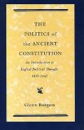 Politics Of The Ancient Constitution An