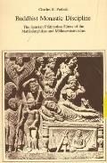 Buddhist Monastic Discipline The Sanskrit Pratimoksa Sutras of the Mahasamghikas & Mulasarvastivadins